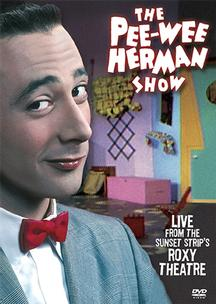 Pee-Wee Herman Show (Live at the Roxy Theatre)