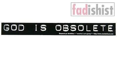 'God Is Obsolete' Sticker
