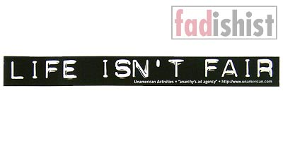 'Life Isn't Fair' Sticker