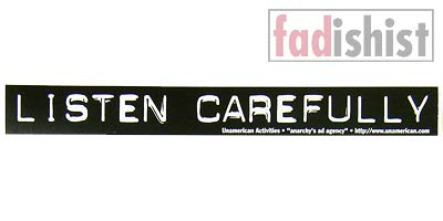 'Listen Carefully' Sticker