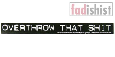 'Overthrow That Shit' Sticker