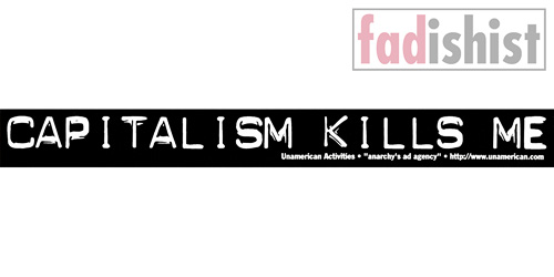 'Capitalism Kills Me' Sticker