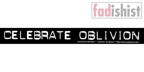 'Celebrate Oblivion' Sticker