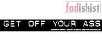 'Get Off Your Ass' Sticker