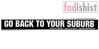 'Go Back To Your Suburb' Sticker