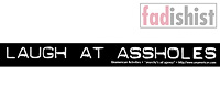 'Laugh At Assholes' Sticker