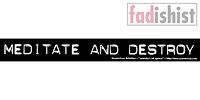 'Meditate And Destroy' Sticker
