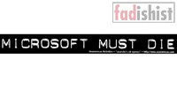 'Microsoft Must Die' Sticker