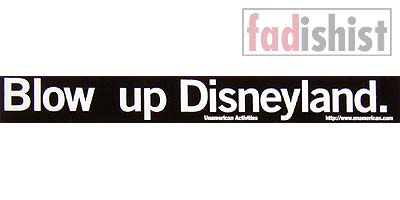 'Blow Up Disneyland.' Sticker