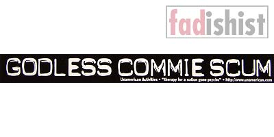 'Godless Commie Scum' Sticker