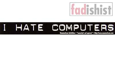 'I Hate Computers' Sticker