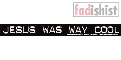 'Jesus Was Way Cool' Sticker
