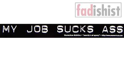 'My Job Sucks Ass' Sticker