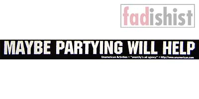 'Maybe Partying Will Help' Sticker