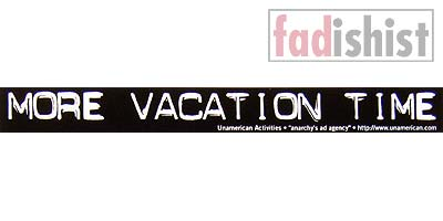 'More Vacation Time' Sticker