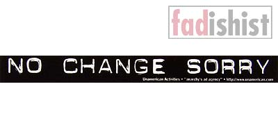 'No Change Sorry' Sticker