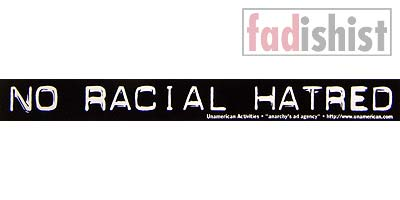 'No Racial Hatred' Sticker