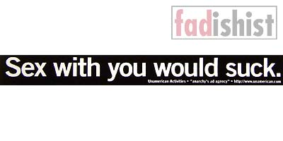 'Sex with you would suck' Sticker