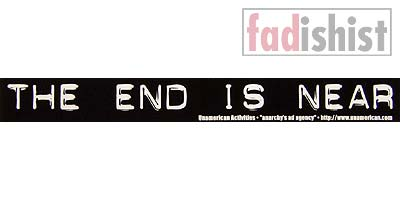 'The End Is Near' Sticker