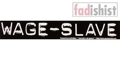 'Wage-Slave' Sticker