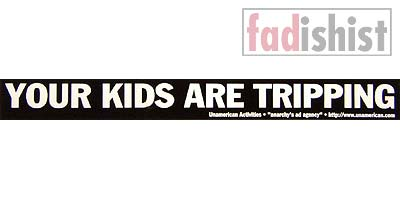 'Your Kids Are Tripping' Sticker