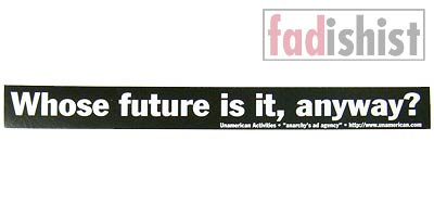 'Whose Future is it, Anyway?' Sticker